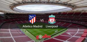 atletico-madrid-vs-liverpool
