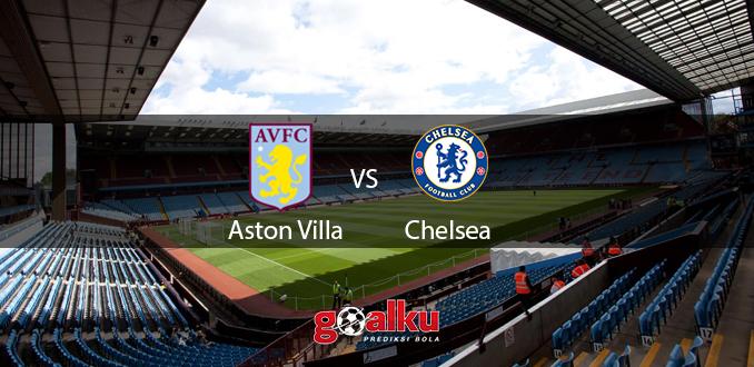 Prediksi Bola Aston Villa vs Chelsea 21 Juni 2020