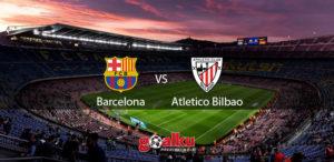 barcelona-vs-atletico-bilbao