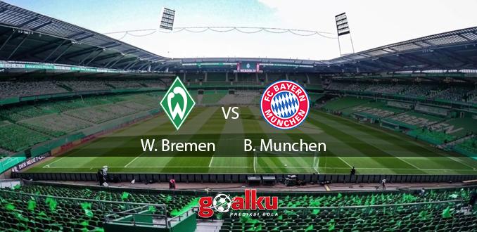Prediksi Bola Werder Bremen vs Bayern Munchen 17 Juni 2020